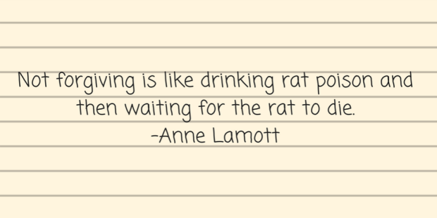 not-forgiving-is-like-drinking-rat-poison-and-then-waiting-for-the-rat-to-die-anne-lamott